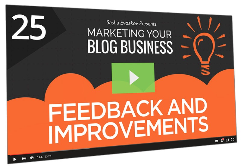 Marketing Your Blog Business Course Thumbnail for Module 25 Feedback and Improvements