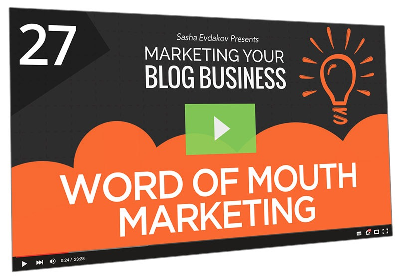 Marketing Your Blog Business Course Thumbnail for Module 27 Word of Mouth Marketing