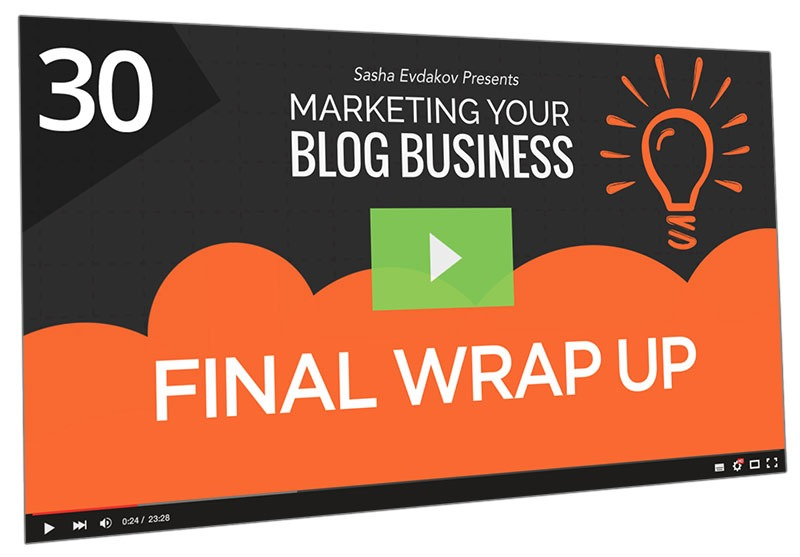 Marketing Your Blog Business Course Thumbnail for Module 30 Final Wrap Up