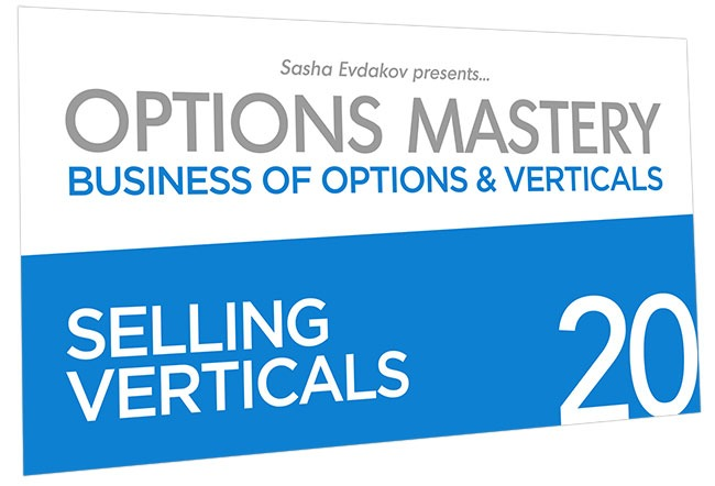Business of Options and Verticals Options Mastery Course Thumbnail for Module 20 Selling Verticals
