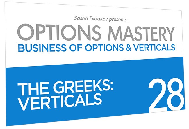 Business of Options and Verticals Options Mastery Course Thumbnail for Module 28 The Greeks: Verticals