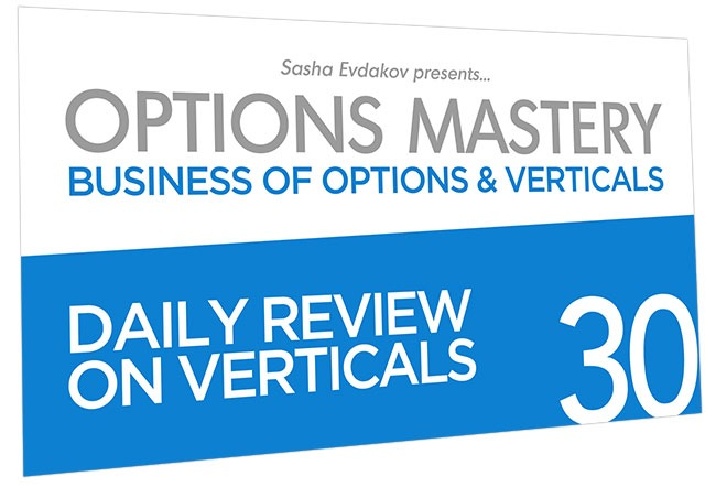 Business of Options and Verticals Options Mastery Course Thumbnail for Module 30 Daily Review on Verticals