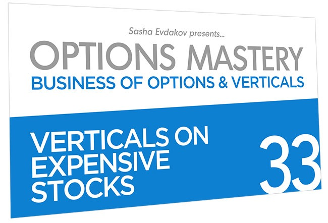 Business of Options and Verticals Options Mastery Course Thumbnail for Module 33 Verticals on Expensive Stocks