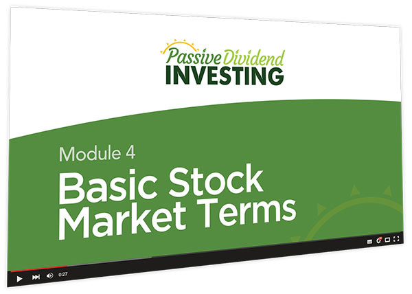Passive Dividend Investing Course Thumbnail for Module 4 Basic Stock Market Terms