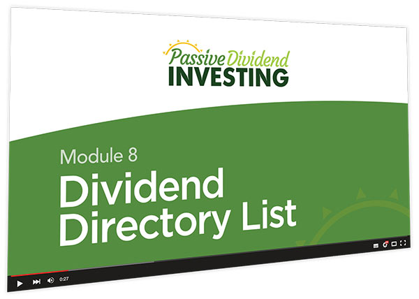 Passive Dividend Investing Course Thumbnail for Module 8 Dividend Directory List