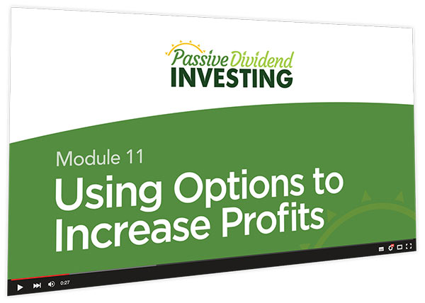 Passive Dividend Investing Course Thumbnail for Module 11 Using Options to Increase Profit