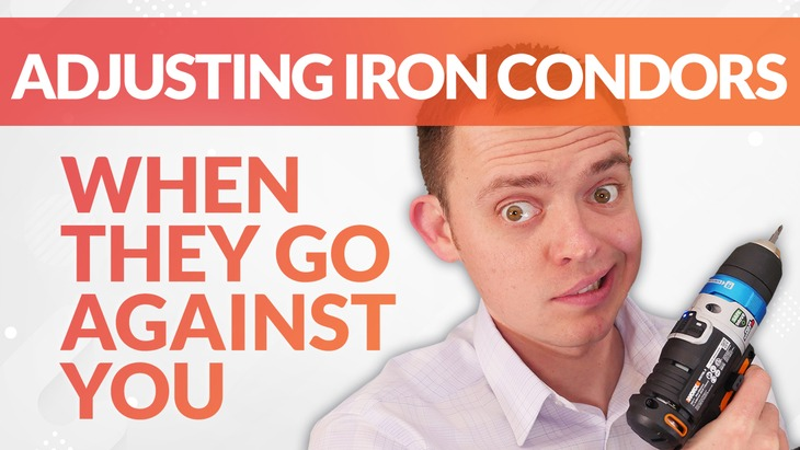 Ways to Adjust, Hedge, and Protect Iron Condors When They Go Against You