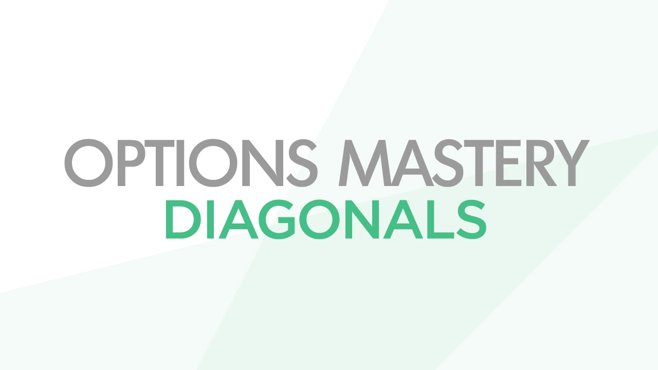 Options Mastery: Diagonals