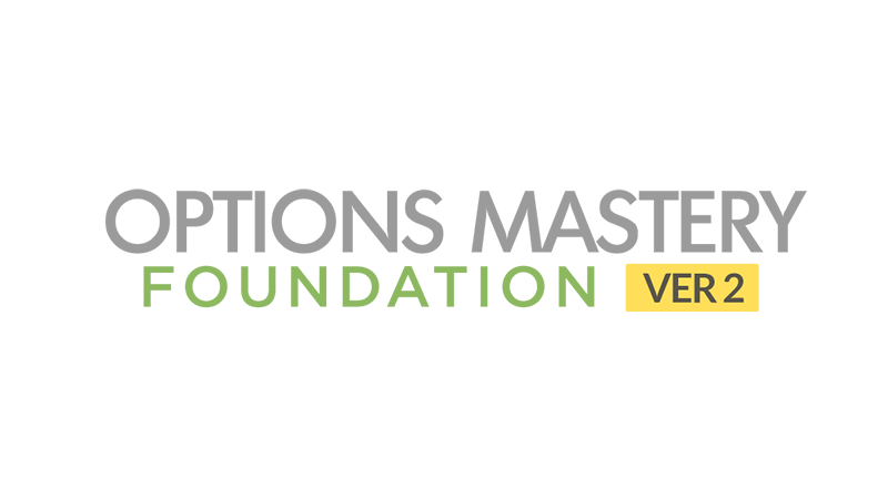 Options Mastery #1: Foundation v 2.0